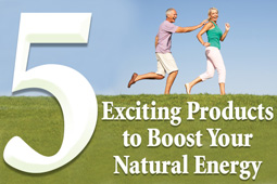 5 Exciting Products to Boost Your Natural Energy